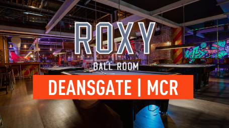 ROXY BALL ROOM DEANSGATE